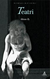 Teatri - Py, Olivier - Bologna : CLUEB, 2007.