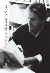 Scritti per Alessandro Serra - Tartarini, Chiara - Bologna : CLUEB, 2009.