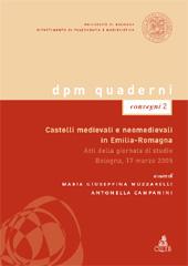 Castelli medievali e neomedievali in Emilia-Romagna : atti della giornata di studio, Bologna, 17 marzo 2005 - Campanini, Antonella - Bologna : CLUEB, 2006.