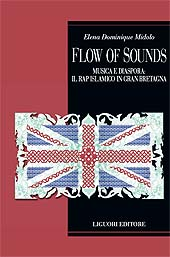 Flow of sounds : musica e diaspora : il rap islamico in Gran Bretagna