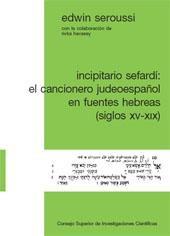Incipitario sefardí : el cancionero judeoespañol en fuentes hebreas : siglos XV-XIX