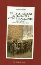 Le illustrazioni in Italia tra Otto e Novecento : libri a figure, dinamiche culturali e visive