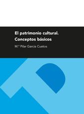 El patrimonio cultural : conceptos básicos