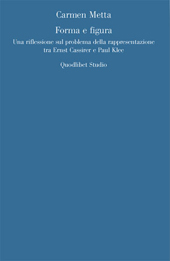 Forma e figura : una riflessione sul problema della rappresentazione tra Ernst Cassirer e Paul Klee