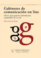 Gabinetes de comunicación on line : claves para generar información corporativa en la red