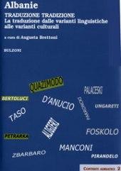 Albanie : traduzione, tradizione : la traduzione dalle varianti linguistiche alle varianti culturali : atti del convegno internazionale, Scutari, 5-6 giugno 2008