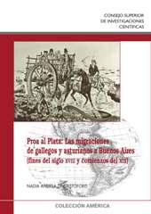 Proa al Plata : las migraciones de gallegos y asturianos a Buenos Aires : fines del siglo XVIII y comienzos del XIX