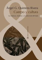"""Cuerpo y cultura : las músicas """"mulatas"""" y la subversión del baile"""