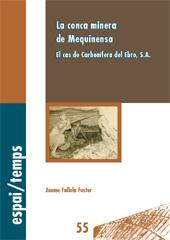 La conca minera de Mequinensa : el cas de Carbonífera del Ebro, S.A