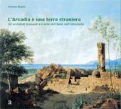 L'Arcadia è una terra straniera : gli architetti tedeschi e il mito dell'Italia nell'Ottocento