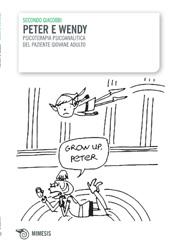 Peter e Wendy : psicoterapia psicoanalitica del paziente giovane adulto