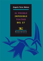 El posible/ imposible teatro del 27