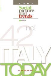 42nd Italy today 2008 : social pictures and trends. -  - Milano : Franco Angeli, 2009.