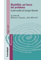 Disabilità : sei facce del problema : scritti inediti di Giorgio Moretti