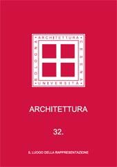 Architettura 32. : il luogo della rappresentazione