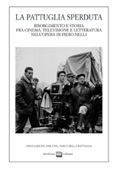 La pattuglia sperduta : Risorgimento e storia fra cinema, televisione e letteratura nell'opera di Piero Nelli