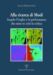 Alla ricerca di Modì : Angelo Froglia e la performance che mise in crisi la critica