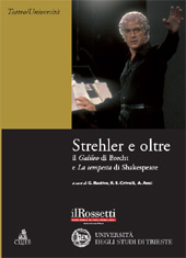 Strehler e oltre : il Galileo di Brecht e La tempesta di Shakespeare - Restivo, Giuseppina - Bologna : CLUEB, 2010.