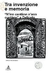 Tra invenzione e memoria : N'inn cantànn n'ann cuntànn a Deliceto - Spiezio, Rocco Manuel, 1981- - Bologna : CLUEB, 2010.