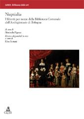 Nuptialia : i libretti per nozze della Biblioteca comunale dell'Archiginnasio di Bologna