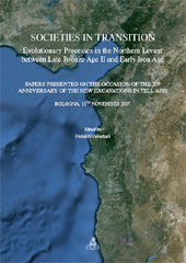 Societies in transition : evolutionary processes in the Northern Levant between late Bronze Age II and early Iron Age ...