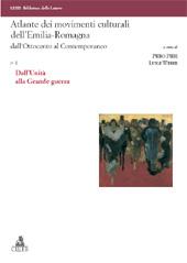 Atlante dei movimenti culturali dell'Emilia-Romagna dall'Ottocento al contemporaneo - Weber, Luigi - Bologna : CLUEB, 2010-