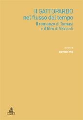 Il Gattopardo nel flusso del tempo : il romanzo di Tomasi e il film di Visconti