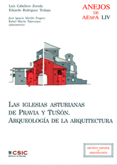 Las iglesias asturianas de Pravia y Tuñón : arqueología de la arquitectura