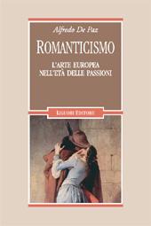 Romanticismo : l'arte europea nell'età delle passioni