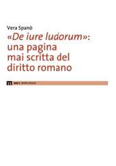 De iure ludorum : una pagina mai scritta del diritto romano
