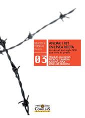 Andar 1 km en línea recta : la cárcel del siglo XXI que vive el preso