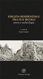 Edilizia residenziale tra IX-X secolo : storia e archeologia
