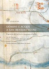 Uomini e acque a San Benedetto Po : il governo del territorio tra passato e futuro : atti del convegno, Mantova, San Benedetto Po, 10-12 maggio 2007