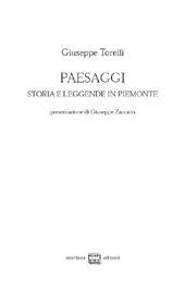 Paesaggi : storia e leggende in Piemonte