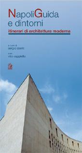 Napoli guida e dintorni : itinerari di architettura moderna