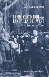 I primi cento anni della Fanciulla del West di Giacomo Puccini