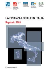 La finanza locale in Italia : rapporto 2009