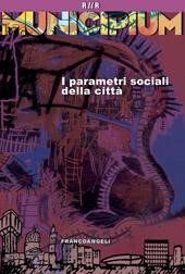 Municipium : i parametri sociali della città