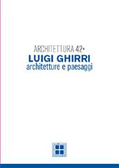 Architettura 42 : Luigi Ghirri : architetture e paesaggi - Moro, Alessandra - Bologna : CLUEB, 2011.