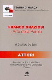 Franco Graziosi : l'Arte della Parola
