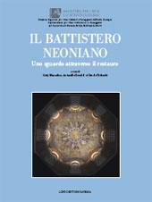 Il Battistero Neoniano : uno sguardo attraverso il restauro