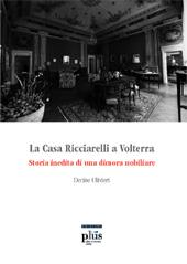La casa Ricciarelli a Volterra : storia inedita di una dimora nobiliare