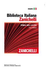 Enea nel Lazio - Goldoni, Carlo - Bologna : Zanichelli, 2011.