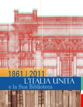 1861/2011 : l'Italia unita e la sua biblioteca -  - [Firenze] : Polistampa, 2011.
