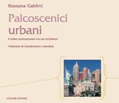 Palcoscenici urbani : il turista contemporaneo e le sue architetture