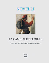 La cambiale dei Mille e altre storie del Risorgimento