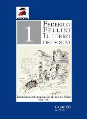 Il libro dei sogni : Rimini nei sogni e negli incubi di Federico Fellini, 1961-1983