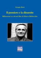 Il pensiero e la dinamite : riflessioni su alcuni film di Marco Bellocchio