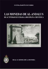 Las monedas de Al-Andalus : de actividad ilustrada a disciplina científica