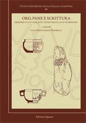 Oro, pane e scrittura : memorie di una comunità inter Vercellas et Eporediam